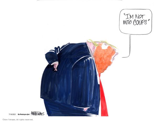 Ann Telnaes  Ann Telnaes' Editorial Cartoons 2021-07-16 president
