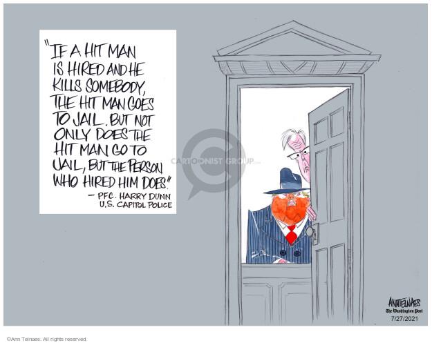 Ann Telnaes  Ann Telnaes' Editorial Cartoons 2021-07-27 president