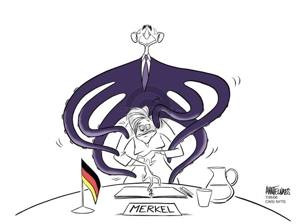Merkel.  (President George Bush, as an octopus, stands behind German Chancellor Angela Merkel.  His many arms embrace her.)