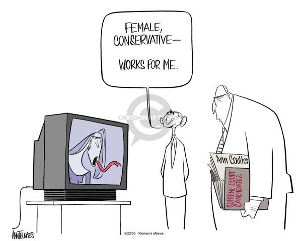 Cartoonist Ann Telnaes  Ann Telnaes' Women's  eNews Cartoons 2005-09-22 supreme court nominee