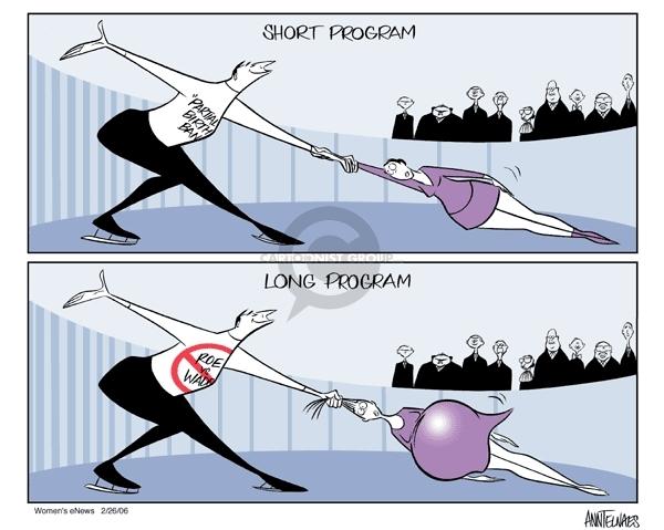"Short Program.  ""Partial birth ban.""  Long Program.  (No) Roe vs. Wade."