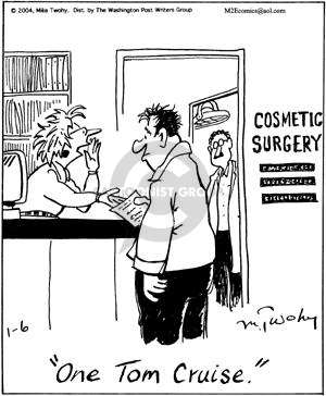 One Tom Cruise.  Cosmetic Surgery.