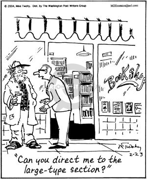 Can you direct me to the large-type section?  Bookshop.