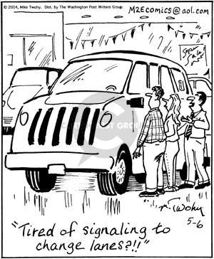 Tired of signaling to change lanes?