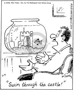 Comic Strip Mike Twohy  That's Life 2005-05-04 fishbowl