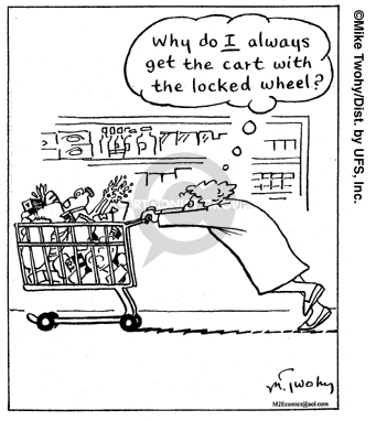 Comic Strip Mike Twohy  That's Life 2007-11-06 grocery cart