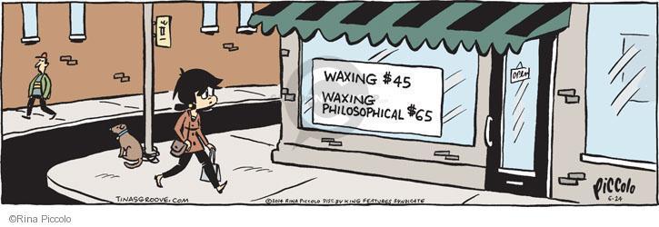 Waxing $45. Waxing Philosophical $65.