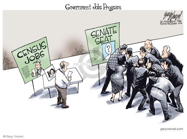 Government jobs program.  Census Jobs.  Senate Seat.