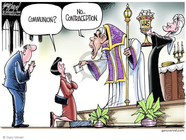 Gary Varvel  Gary Varvel's Editorial Cartoons 2012-02-10 contraception