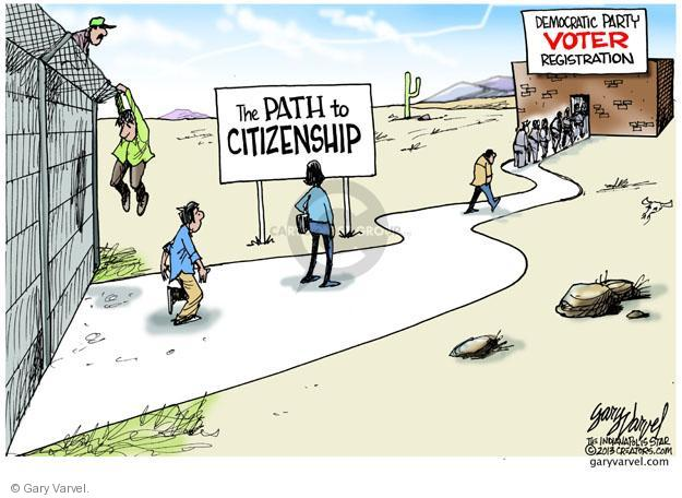 The Path to Citizenship. Democratic Voter Registration.