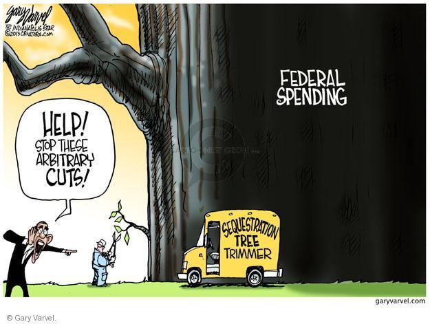 Cartoonist Gary Varvel  Gary Varvel's Editorial Cartoons 2013-02-27 Barack Obama Federal Budget