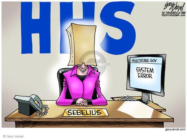 HHS. Healthcare.gov. System Error. Sebelius.