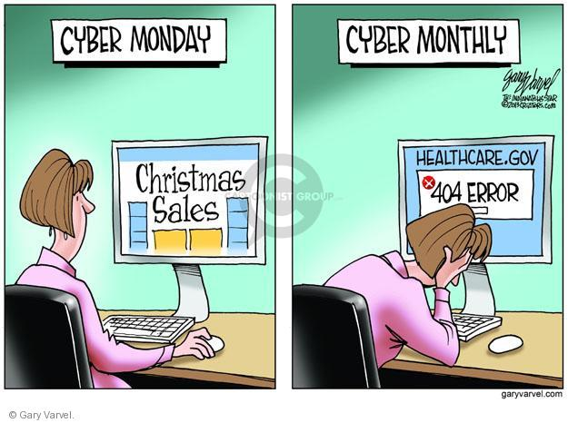 Cyber Monday. Christmas Sales. Cyber Monthly. Healthcare.gov. 404 error.