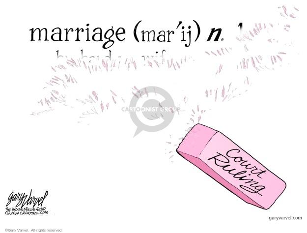 Cartoonist Gary Varvel  Gary Varvel's Editorial Cartoons 2014-06-29 marriage