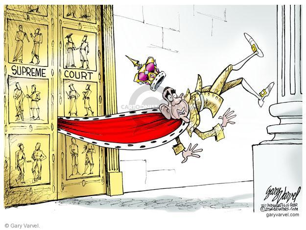 Cartoonist Gary Varvel  Gary Varvel's Editorial Cartoons 2014-07-06 Supreme Court
