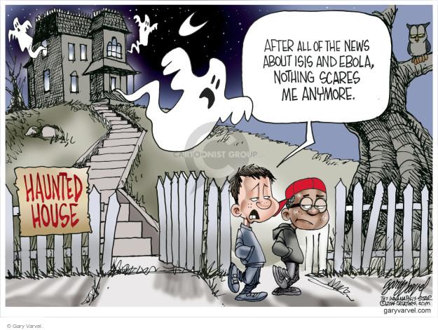 Gary Varvel  Gary Varvel's Editorial Cartoons 2014-10-21 fear
