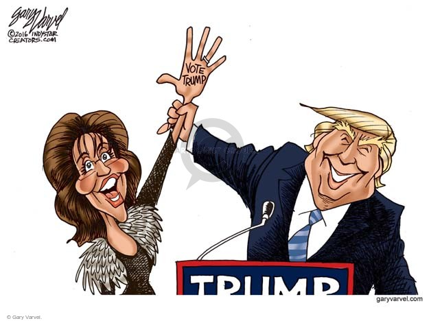 Gary Varvel  Gary Varvel's Editorial Cartoons 2016-01-21 Donald Trump Sarah Palin