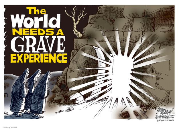 The world needs a grave experience.