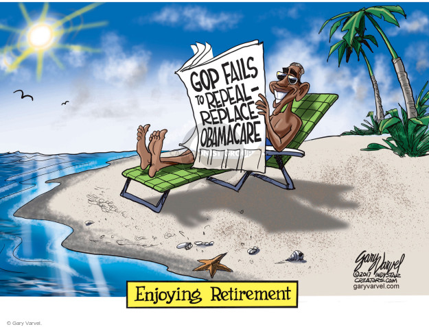 GOP fails to repeal-replace Obamacare. Enjoying Retirement.