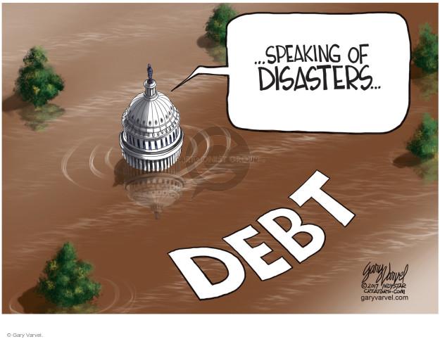 Gary Varvel  Gary Varvel's Editorial Cartoons 2017-09-01 federal debt