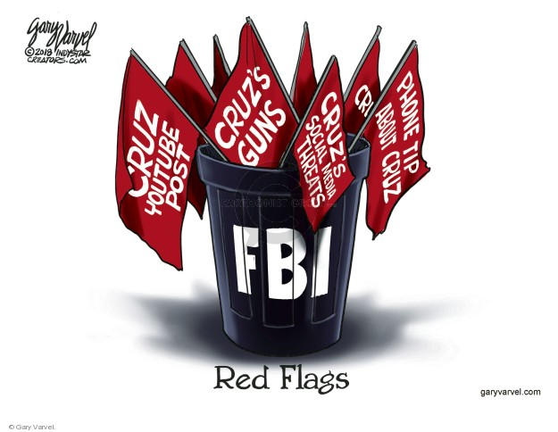 Cruz Youtube post. Cruzs guns. Cruzs social media threats. Phone tip about Cruz. FBI. Red Flags.