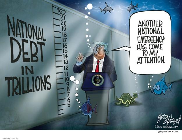 Gary Varvel  Gary Varvel's Editorial Cartoons 2019-02-19 national debt