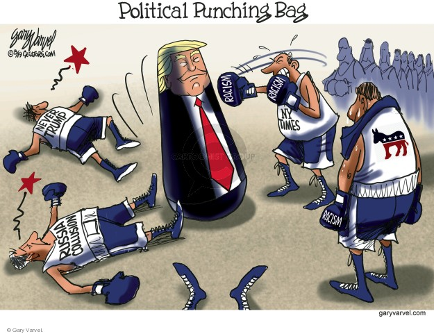 Political Punching Bag. Never Trump. Russia collusion. Racism. NY Times.