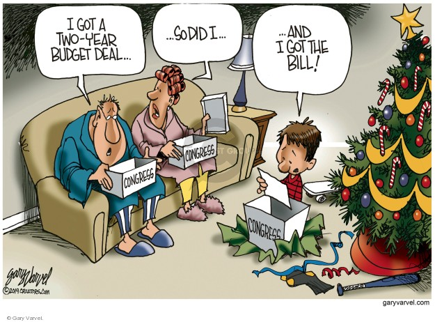 Cartoonist Gary Varvel  Gary Varvel's Editorial Cartoons 2019-12-23 government budget