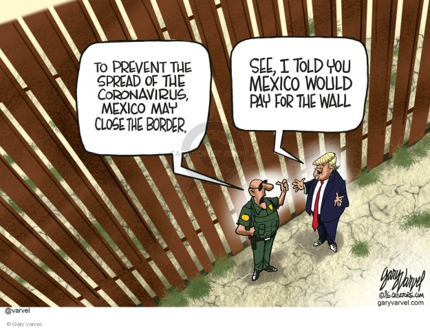 Cartoonist Gary Varvel  Gary Varvel's Editorial Cartoons 2020-03-15 immigration