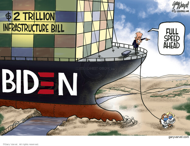 Gary Varvel  Gary Varvel's Editorial Cartoons 2021-03-31 infrastructure plan