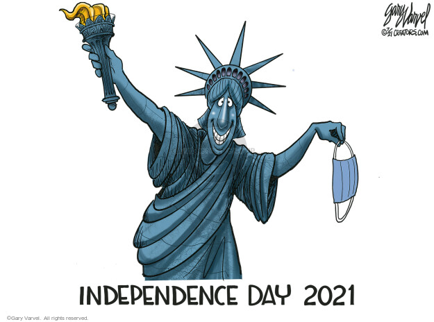Gary Varvel  Gary Varvel's Editorial Cartoons 2021-07-01 coronavirus