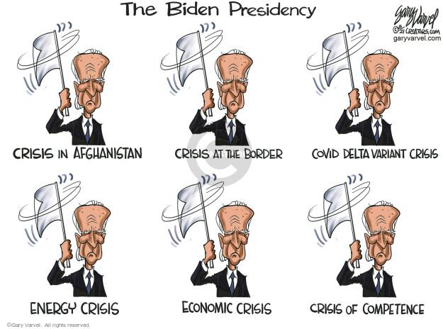 Gary Varvel  Gary Varvel's Editorial Cartoons 2021-08-18 Presidency