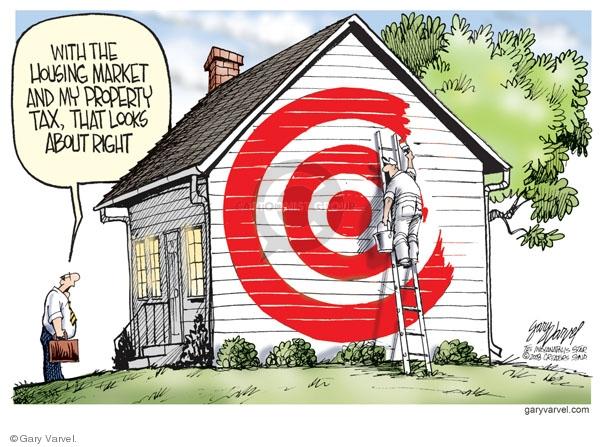 Gary Varvel  Gary Varvel's Editorial Cartoons 2008-06-26 property tax