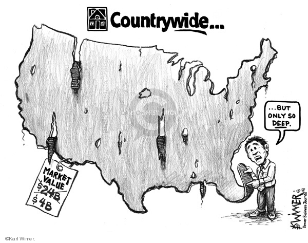 Countrywide … but only so deep.  Market value (Not) $24B.  $4B.