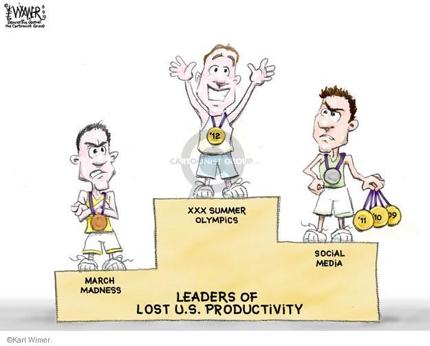 Leaders of Lost U.S. Productivity. March Madness. XXX Summer Olympics. Social Media. #12. #11. #10. #9.
