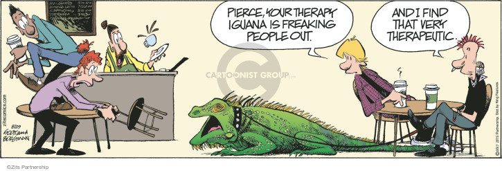 Pierce, your therapy iguana is freaking people out. And I find that very therapeutic.